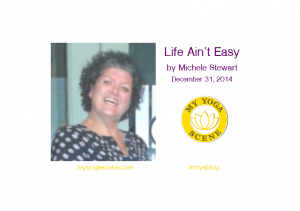 Life Ain't Easy, by Michele Stewart